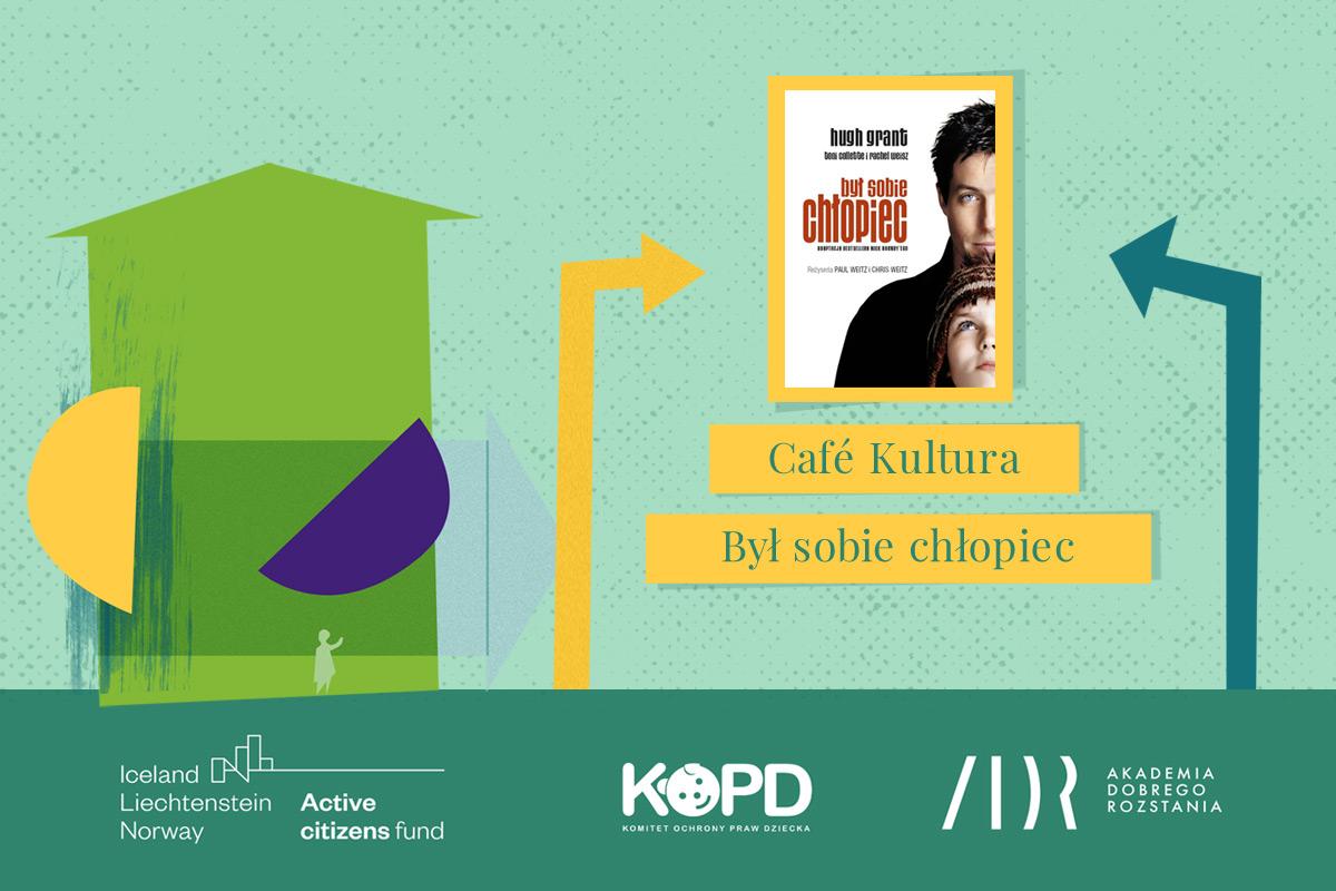 Cafe Kultura Był sobie chłopiec